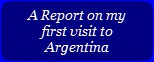 Read Fr. Thomas' report on his Argentina visit.